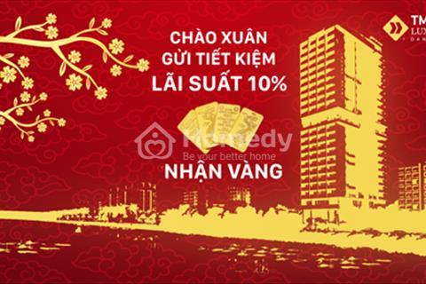 Lộc đầu năm chào xuân Mậu Tuất tặng ngay 1 cây vàng 9999 khi đầu tư TMS Luxury Đà Nẵng