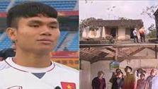 Xuân Mạnh U23 – tuổi thơ đói nghèo bên căn nhà heo hút