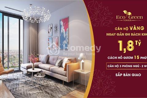 Eco green tower giáp quận Hai Bà Trưng, giá chỉ 1,8 tỷ căn 3 phòng ngủ, tặng ngay 5 chỉ vàng