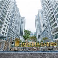 Chiết khấu ngay 500 triệu - Imperia Garden - 4 căn ngoại giao cuối cùng đẹp nhất dự án