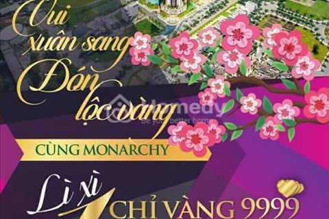 Lộc vàng trao tay mua ngay kẻo hết- Quà Tặng khủng 1 cây vàng 9999- CK lên đến 12% tại Monarchy