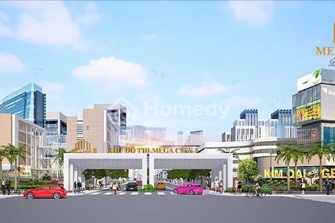 Mở bán Mega City 2 trung tâm Nhơn Trạch Đồng Nai. Chiết khấu khủng 21% tặng ngay 10-20 chỉ vàng SJC