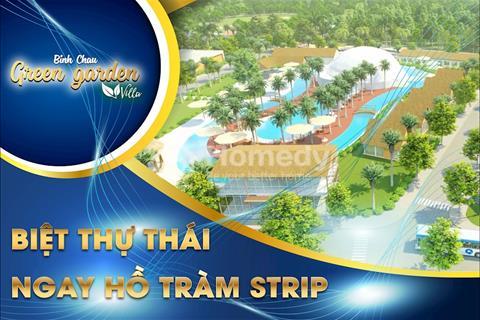 Siêu dự án Bình Châu Green Garden Villa, sở hữu vĩnh viễn ngay căn biệt thự kiểu Thái