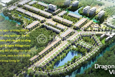 Mở bán đợt 1 dự án Dragon Village, quận 9, cực đẹp, khu compound tiện ích