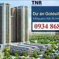 GoldSilk Complex Hà Đông - căn hộ chiết khấu 350 triệu cuối cùng chủ đầu tư