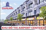 Khu đô thị Airport Center II là dự án tâm huyết của chủ đầu tư Phước Điền Real Estate xây dựng với trị thế đắc địa vượt trội trở thành trung tâm dân cư đông đúc và cuộc sống hiện đại phát triển bậc nhất Long Thành, với vị trí ngay gần sân bay Long Thành sắp xây dựng, Airport Center II sẽ trở thành nơi có có mật độ dân cư đông đúc và kinh doanh sầm uất.Khu đô thị Airport Center II với diện tích hơn 20.000m2 được quy hoạch thành 123 nền với đa dạng các loại diện tích từ 125m2 đến 130m2 thích hợp xây dựng nhà liền kề. Khách hàng hoàn toàn có thể xây dựng tự do ngay sau khi thanh toán hợp đồng.