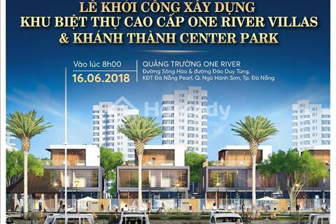 Một số lô nội bộ của dự án biệt thự bên sông đẹp nhất Đà Nẵng, siêu dự án One River