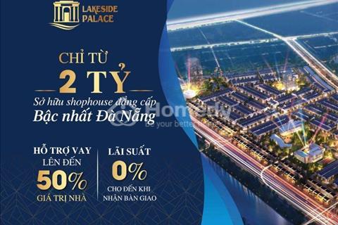 10 cơ hội cuối cùng để sở hữu 1 căn Shophouse Lakeside Infinity, Liên Chiểu, Đà Nẵng