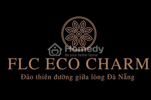 Chính thức nhận đặt chỗ 50 triệu FLC Eco Charm - đảo thiên đường giữa lòng Đà Nẵng