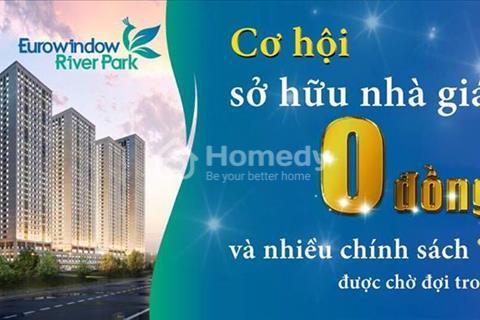 Chung cư Eurowindow River Park - Đông Trù, chiết khấu 0%, vay 0% lãi suất