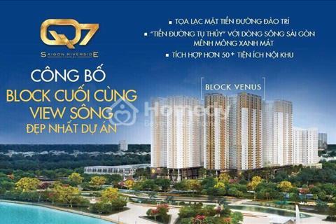 Q7 Saigon Riverside Hưng Thịnh tung ra Block Venus đẹp nhất dự án
