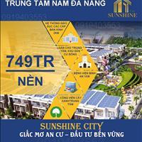 Dự án mới phía Nam Đà Nẵng Sunshine City - ven sông Cổ Cò - giá từ 750 triệu/nền