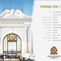 Grand Riverside tặng gói nội thất trị giá lên đến 280 triệu, chiết khấu 3%, nhận nhà ở ngay