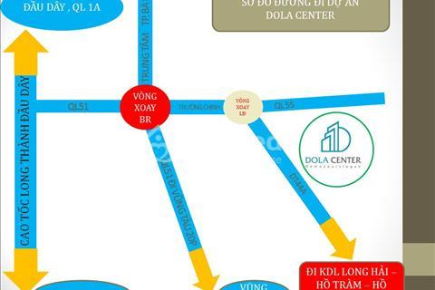 Khu đô thị Dola Center, Long Điền, Bà Rịa Vũng Tàu mở bán lần 1