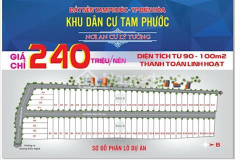 Mở bán khu dân cư Tam Phước giai đoạn 1 quy mô 67 nền giá rẻ 200 triệu/nền