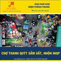 Sở hữu đất chợ Thanh Quýt - dự án phố chợ Điện Thắng Trung – sát quốc lộ 1A Quảng Nam, Đà Nẵng