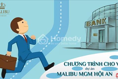 Dự án Malibu MGM Hội An - tiềm năng sinh lời cực cao