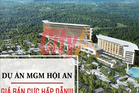 Tuyệt vời dự án MGM Hội An Resort & Villas có chiết khấu tới 16% quá hấp dẫn