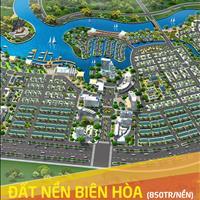 Đất nền Biên Hòa ven sông Đồng Nai - dự án có một không hai mở bán đợt 1 giá gốc chủ đầu tư