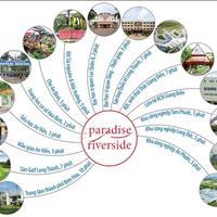 Bán đất dự án Paradise Riverside, thổ cư 100%, sổ hồng riêng từng nền, sinh lời cao