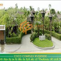 Dự án tốt nhất khi có chủ đầu tư thông thái tại Coco Complex Riverside, view sông