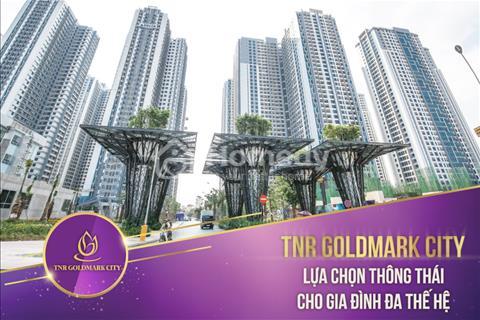 Mở bán đợt 1 tòa TNR Sky Park đẳng cấp nhất tại Goldmark City giá từ 1.7 tỷ, đặt chỗ căn tầng VIP