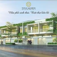 Nhà phố liền kề Topaz Mansion - Topaz Home 2, dự án được mong chờ nhất Quận 9