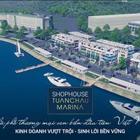 Tuần Châu Marina - Shophouse mặt vịnh đầu tư kinh doanh giữa khu du lịch sầm uất Hạ Long