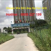 Bán đất Làng Đại Học khu B 10x25m, giá 53 triệu/m2 rẻ nhất