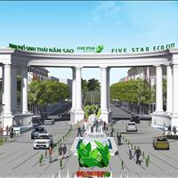 Đất nền khu đô thị sinh thái Năm Sao - Five Star Eco City, giá chỉ từ 15 triệu/m2, chiết khấu khủng