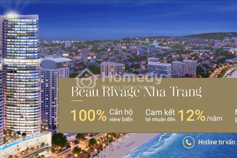 Beau Rivage Nha Trang– 40 Trần Phú, 100% view biển, cơ hội đầu tư không thể bỏ qua năm 2018