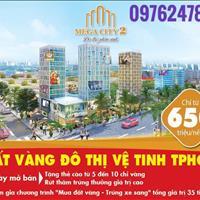 Mega City 2 - Đất vàng đô thị vệ tinh mở bán đợt cuối với những phần quà hấp dẫn lên tới 35 tỷ đồng