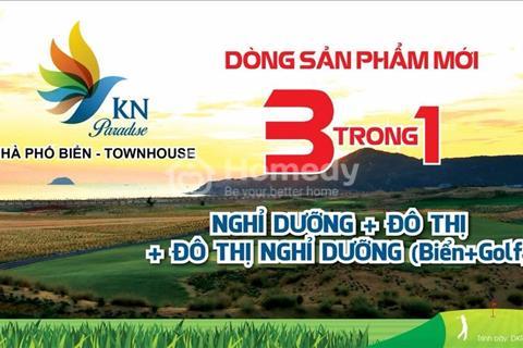 Một siêu sản phẩm đất nền nhà phố biển - thiên đường nghỉ dưỡng mang tên KN - Paradise Cam Ranh