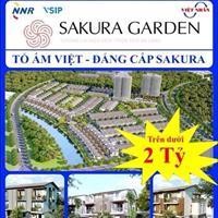 Sakura Garden khu đô thị đầy tiềm năng, cơ hội cho đầu tư và đầy đủ tiện ích để ở