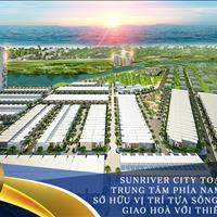 Sun River City - Vị Trí Đẹp - Đáng Đầu Tư - Giá Rẻ Nhất Thị Trường