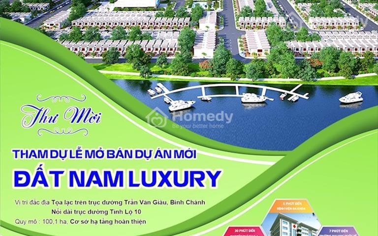 18/11/2018 mở bán dự án Đất Nam Luxury được nhà đầu tư quan tâm nhất hiện nay,chỉ từ 10 triệu