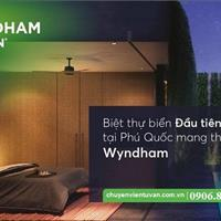 Mở bán 32 căn biệt thự biển Phú Quốc - Wyndham Garden - Cam kết lợi nhuận 10%
