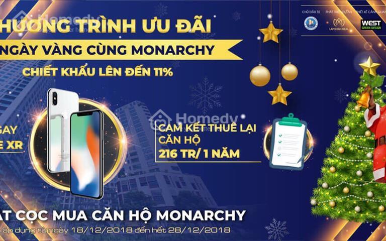 Siêu phẩm Monarchy Đà Nẵng view trực diện sông Hàn, cam kết lợi nhuận 216tr/năm, nhận ngay Iphone X