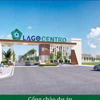 Lago Centro giá hấp dẫn nhất cho khách hàng cuối năm giá chỉ 735 triệu/nền