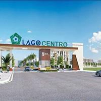 Lago Centro - Thông báo cập nhật từ chủ đầu tư, quà tặng hấp dẫn đầu năm