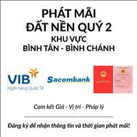 VIB - Sacombank hỗ trợ thanh lý đất nền, nhà cấp 4, nhà trọ giá rẻ tốt nhất thị trường Bình Tân