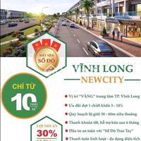 Chỉ 800 triệu, sở hữu đất nền Vĩnh Long New Town của Hưng Thịnh, mặt tiền 30m, sổ đỏ sang tên ngay