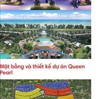 Dự án Queen Pearl - Chỉ còn 1 lô duy nhất, giá ưu đãi cho nhà đầu tư