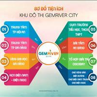 Mở bán dự án Gemriver City - ven Đà Nẵng - giáp biển Thống Nhất