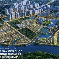 Ngày 22/06 chính thức mở bán căn hộ cao cấp Vinhomes Grand Park, giá chỉ từ 300 triệu/căn