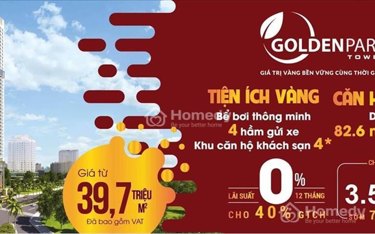 Golden Park Tower - Ra hàng quỹ căn đẹp 12, 18, 17, 11 – Trực tiếp chủ đầu tư
