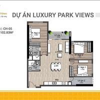 Quỹ căn đẹp nhất dự án Luxury Park View chỉ còn rất ít, nhanh tay sở hữu ngay nhận CK lên đến 5%