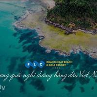 Chuyển nhượng vương quốc nghỉ dưỡng FLC Quảng Ngãi Beach & Golf Resort với  giá siêu hấp dẫn