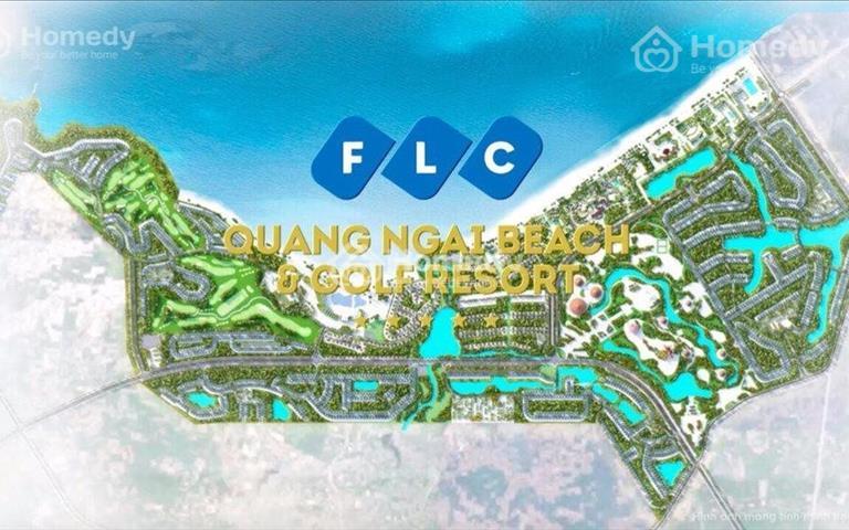 Nhận giữ chỗ vị trí đẹp nhất vương quốc nghỉ dưỡng FLC Quảng Ngãi, chỉ 15tr/m2 với đầy đủ tiện ích