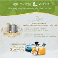 Cơ hội sở hữu 5 chỉ vàng ngày 28/7, sở hữu ngay căn hộ Mandarin Garden 2 đẹp nhất ngã tư Tân Mai